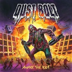 Dust Bolt, Awake The Riot