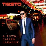 Tiesto, A Town Called Paradise mp3