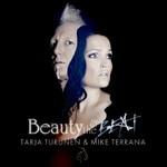 Tarja Turunen & Mike Terrana, Beauty & the Beat
