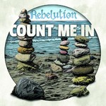 Rebelution, Count Me In