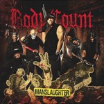 Body Count, Manslaughter