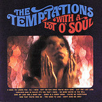 The Temptations, With A Lot o' Soul