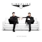 Timeflies, After Hours