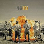 Phish, Fuego
