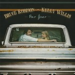 Bruce Robinson & Kelly Willis, Our Year