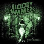 Bloody Hammers, Spiritual Relics