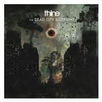 Thine, The Dead City Blueprint
