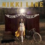 Nikki Lane, All or Nothin'