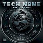 Tech N9ne, Strangeulation
