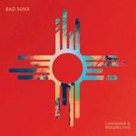Bad Suns, Language & Perspective