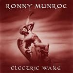 Ronny Munroe, Electric Wake