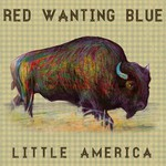 Red Wanting Blue, Little America
