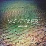 Vacationer, Relief