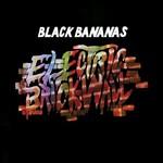 Black Bananas, Electric Brick Wall