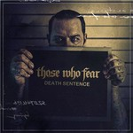 Those Who Fear, Death Sentence