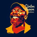 Clinton Fearon, Goodness