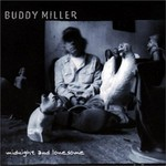 Buddy Miller, Midnight and Lonesome
