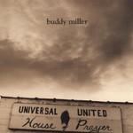 Buddy Miller, Universal United House of Prayer