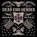 Dead End Heroes, Roadkill