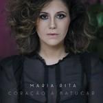Maria Rita, Coracao A Batucar