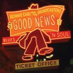 Ronnie Earl & The Broadcasters, Good News