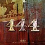 The Nighthawks, 444