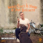 Morrissey, World Peace Is None Of Your Business