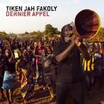 Tiken Jah Fakoly, Dernier Appel
