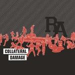 Rude Awakening, Collateral Damage