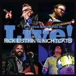 Rick Estrin & The Nightcats, You Asked For It... Live!