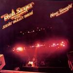 Bob Seger & The Silver Bullet Band, Nine Tonight