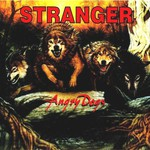Stranger, Angry Dogs