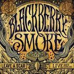 Blackberry Smoke, Leave a Scar Live: Norh Carolina