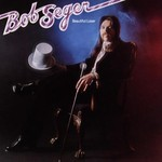 Bob Seger, Beautiful Loser