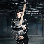 Sinead O'Connor, I'm Not Bossy, I'm The Boss