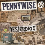 Pennywise, Yesterdays