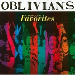Oblivians, Popular Favorites
