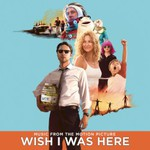 Various Artists, Wish I Was Here mp3
