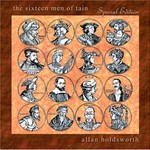 Allan Holdsworth, The Sixteen Men of Tain