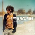 Dawid Podsiadlo, Comfort and Happiness