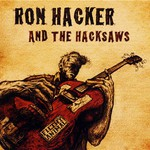 Ron Hacker and the Hacksaws, Filthy Animal
