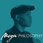 Cormega, Mega Philosophy