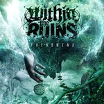 Within the Ruins, Phenomena