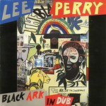 "Lee ""Scratch"" Perry, Black Ark In Dub"