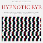 Tom Petty and The Heartbreakers, Hypnotic Eye