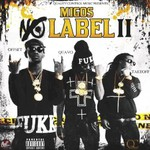 Migos, No Label II