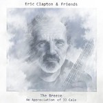 Eric Clapton, The Breeze: An Appreciation of JJ Cale