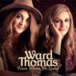 Ward Thomas, From Where We Stand mp3