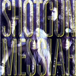 Shotgun Messiah, Shotgun Messiah