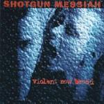 Shotgun Messiah, Violent New Breed
